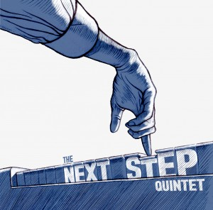 The Next Step Quintet  – The Next Step Quintet