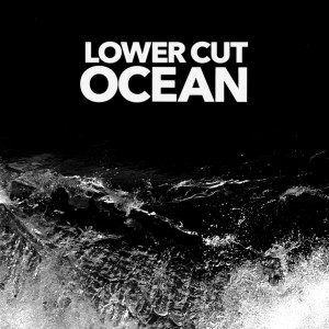 Lower Cut – Ocean