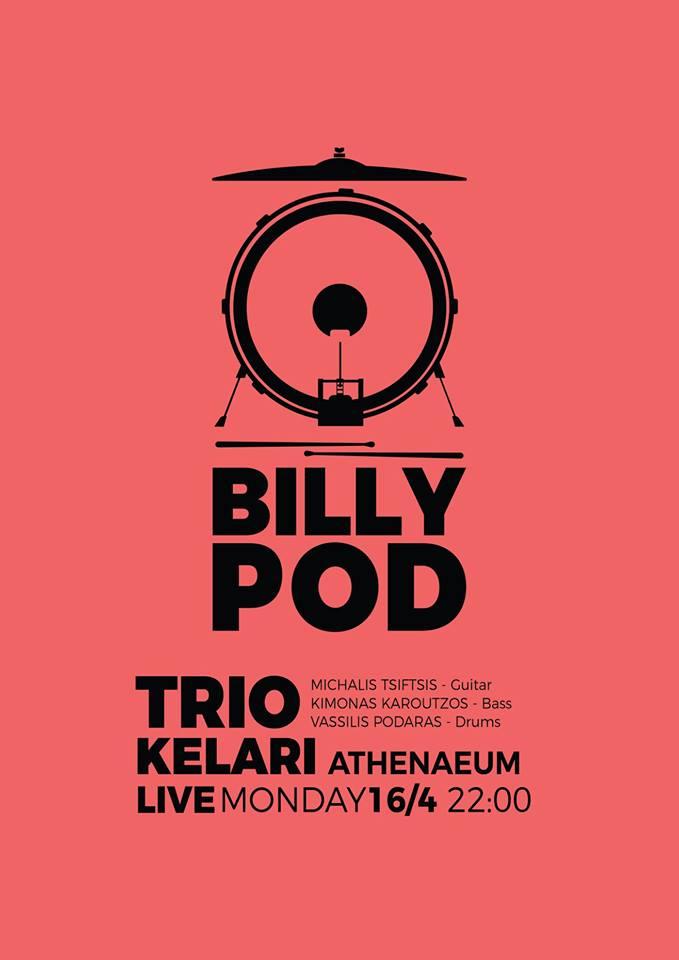 16/4/2018   Billy Pod Trio  @ Kelari Athenaeum
