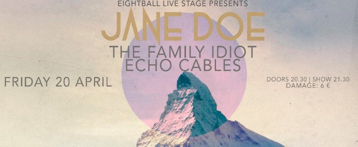 20/4/2018   Jane Doe (with The Family Idiot & Echo Cables)  @ Eightball, Thessaloniki