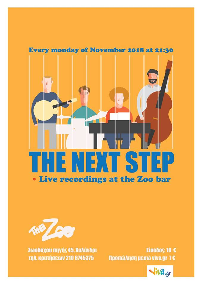 5, 12, 19, 26 /11/2018   Next Step LIVE @ The Zoo (new album recording in front of live audience)