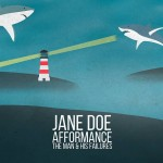 Jane Doe, Afformance, The Man & His Failures Live at six dogs