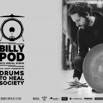 "4/3/2019 - 8/3/2019 Billy Pod ""Drums To Heal Society"" Tour 